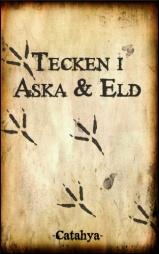 Tecken i aska och eld ges ut av föreningen Catahya. Innehåller mina noveller Glaskistan och Ormen i Lindskogen.