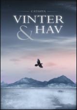 Vinter & Hav ges ut av föreningen Catahya. Innehåller mina noveller Vinterliv och Isafjord, Nordanhav